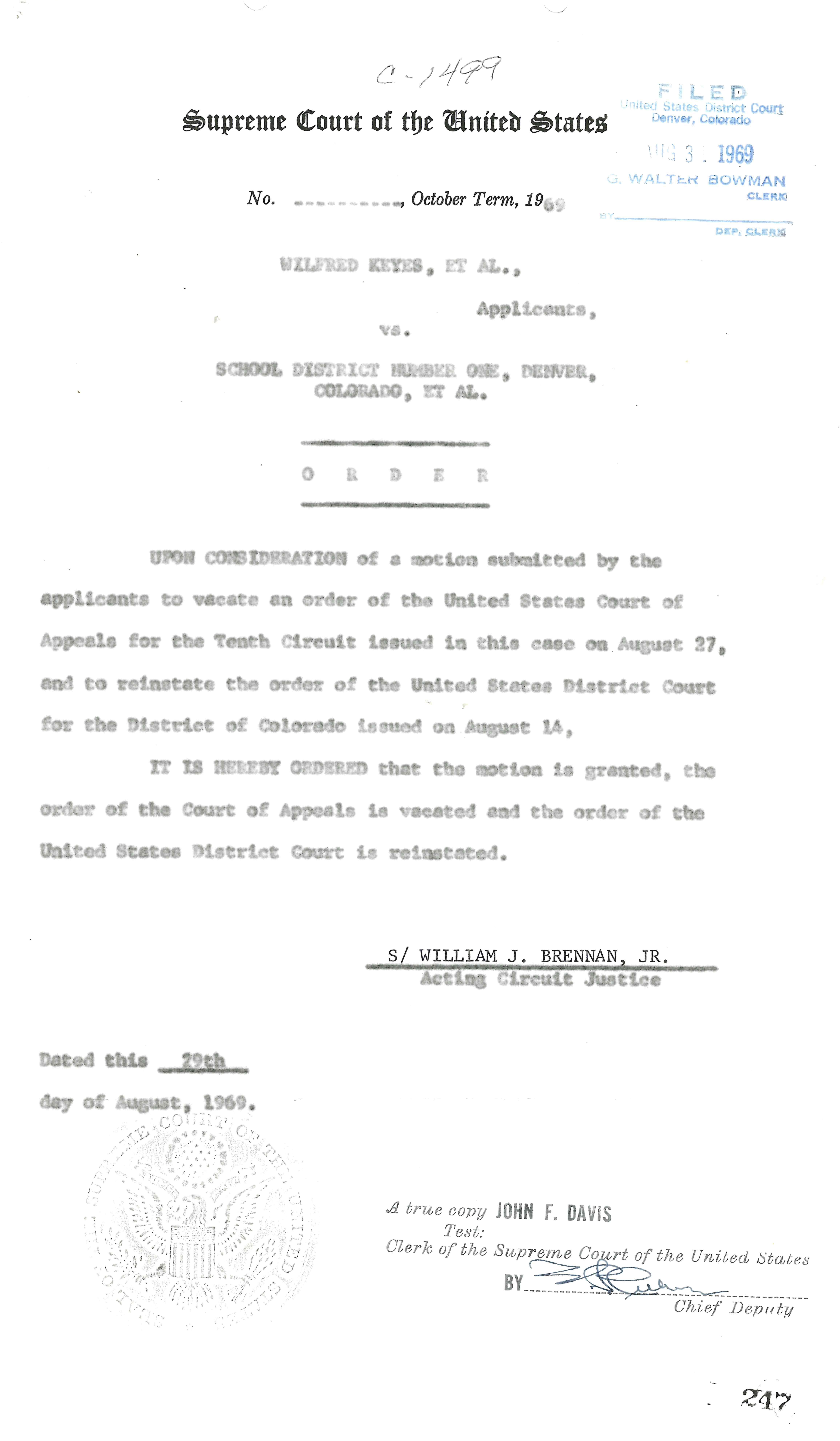 Image of a document captioned: Certified copy of Justice Brennan's order vacating the 10th Circuit Court's stay and placing Judge Doyle's injunction back in place.
