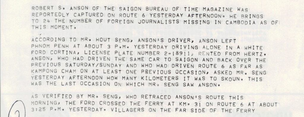 reports that Anson was the 24th foreign journalist captured in Cambodia. He was driving alone at the time